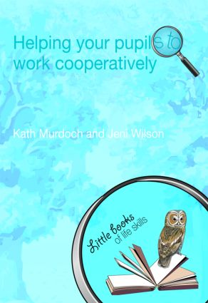 Helping your Pupils to Work Cooperatively: 1st Edition (Paperback) book cover