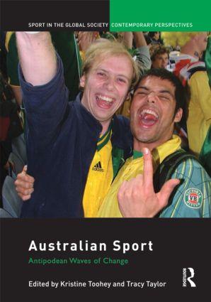 Australian Sport: Antipodean Waves of Change (Hardback) book cover