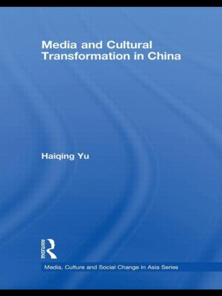 Media and Cultural Transformation in China book cover
