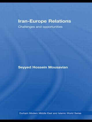 Iran-Europe Relations: Challenges and Opportunities book cover