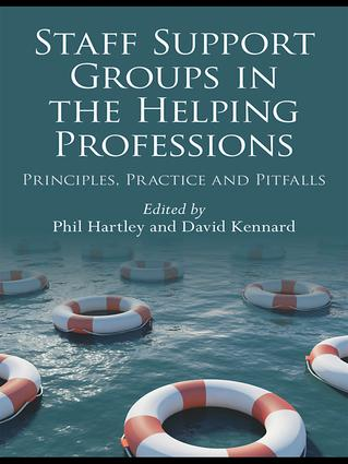 Staff Support Groups in the Helping Professions: Principles, Practice and Pitfalls, 1st Edition (Hardback) book cover