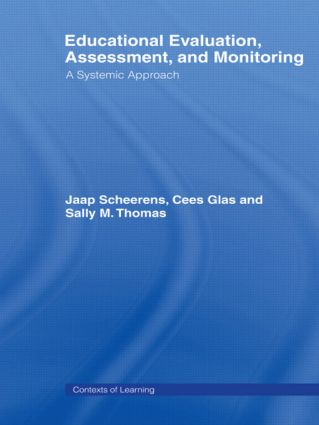 Educational Evaluation, Assessment and Monitoring: A Systematic Approach (Paperback) book cover