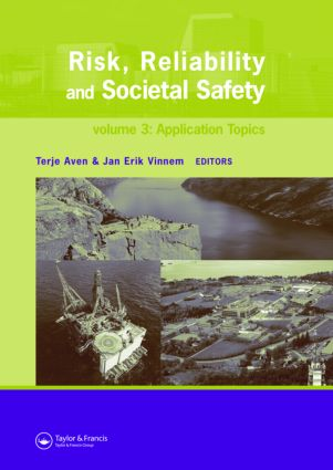 Risk, Reliability and Societal Safety, Three Volume Set: Proceedings of the European Safety and Reliability Conference 2007 (ESREL 2007), Stavanger, Norway, 25-27 June 2007 (Hardback) book cover