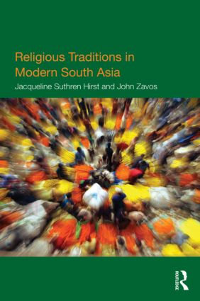 Religious Traditions in Modern South Asia (Paperback) book cover