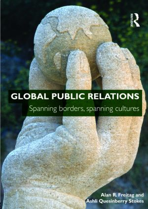 Global Public Relations: Spanning Borders, Spanning Cultures (Paperback) book cover