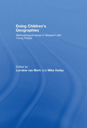 Doing Children's Geographies: Methodological Issues in Research with Young People (Hardback) book cover