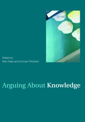 Arguing About Knowledge (Paperback) book cover