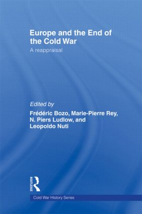 Europe and the End of the Cold War: A Reappraisal (Hardback) book cover