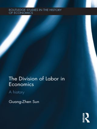 The Division of Labor in Economics: A History (Hardback) book cover