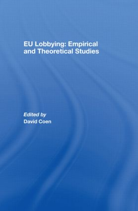 EU Lobbying: Empirical and Theoretical Studies: 1st Edition (Hardback) book cover
