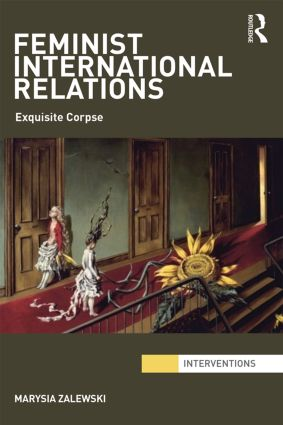 Feminist International Relations: 'Exquisite Corpse' (Paperback) book cover