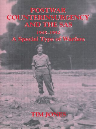 Post-war Counterinsurgency and the SAS, 1945-1952: A Special Type of Warfare (Paperback) book cover
