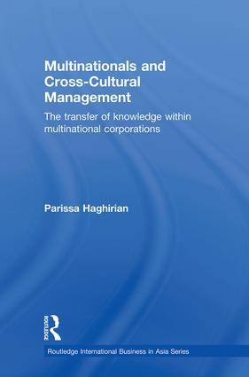 Multinationals and Cross-Cultural Management: The Transfer of Knowledge within Multinational Corporations (Hardback) book cover