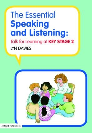 The Essential Speaking and Listening: Talk for Learning at Key Stage 2 (Paperback) book cover