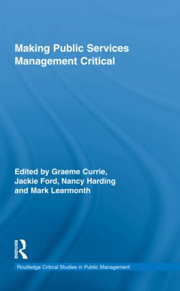 Making Public Services Management Critical (Hardback) book cover