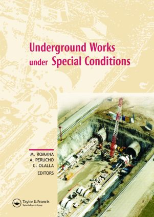 Underground Works under Special Conditions: Proceedings of the ISRM Workshop W1, Madrid, Spain, 6-7 July 2007, 1st Edition (Paperback) book cover