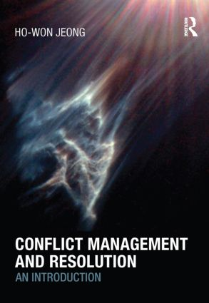 Conflict Management and Resolution: An Introduction, 1st Edition (Hardback) book cover