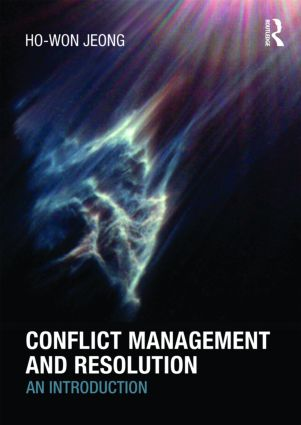Conflict Management and Resolution: An Introduction, 1st Edition (Paperback) book cover