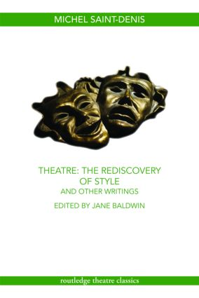 Theatre: The Rediscovery of Style and Other Writings (Paperback) book cover
