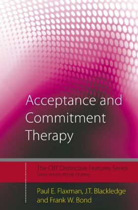 Acceptance and Commitment Therapy: Distinctive Features (Paperback) book cover