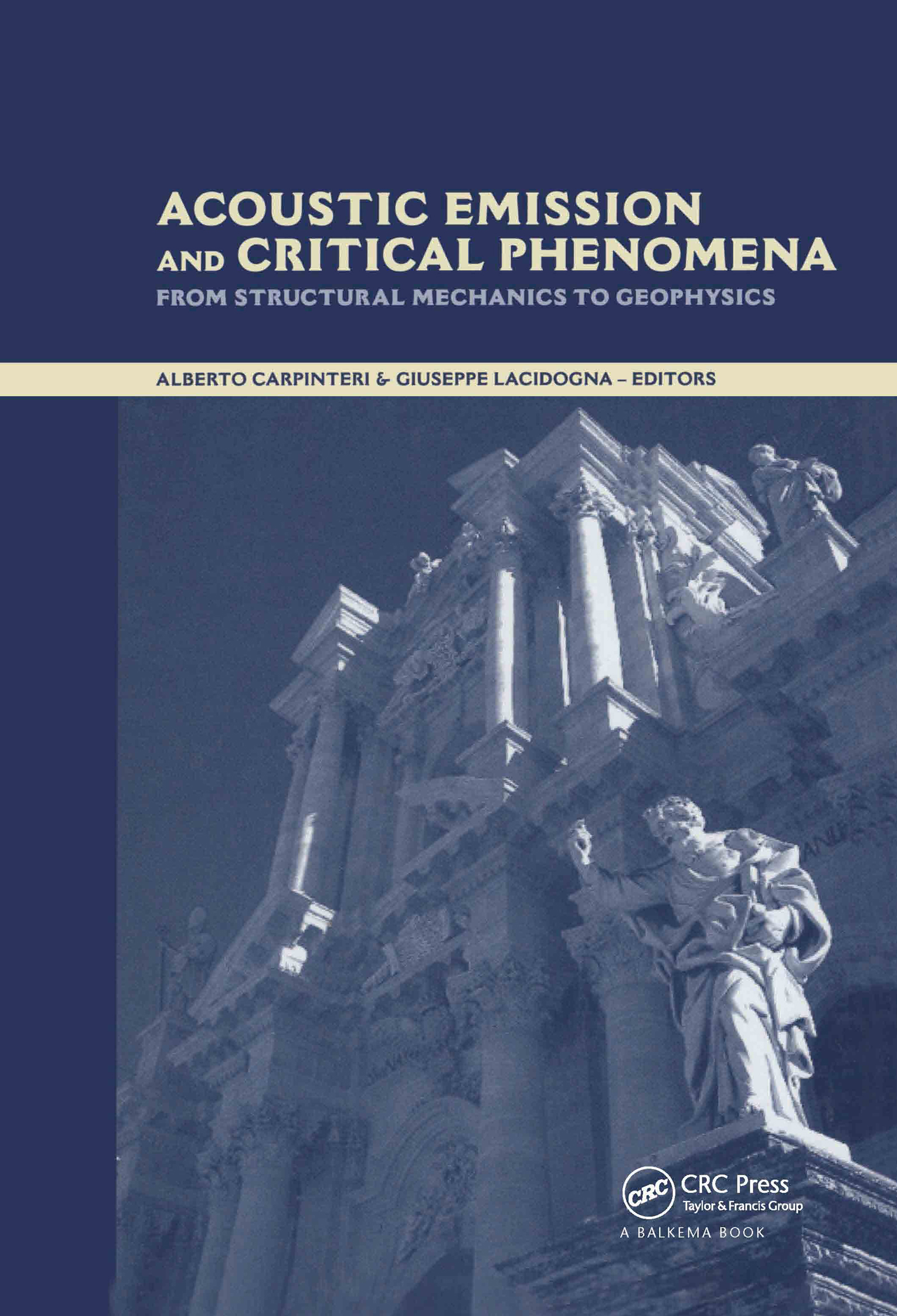 Acoustic Emission and Critical Phenomena: From Structural Mechanics to Geophysics, 1st Edition (Hardback) book cover