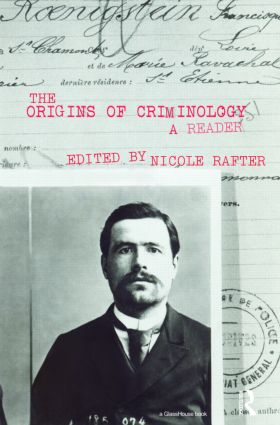 The Origins of Criminology: A Reader, 1st Edition (Paperback) book cover