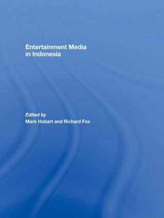 Entertainment Media in Indonesia: 1st Edition (Paperback) book cover