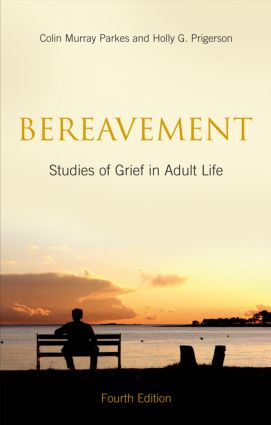 Bereavement: Studies of Grief in Adult Life, Fourth Edition, 2nd Edition (e-Book) book cover