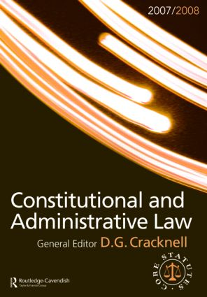 Constitutional and Administrative Law 2007-2008: Routledge-Cavendish Core Statutes Series book cover