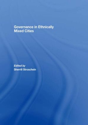 Governance in Ethnically Mixed Cities: 1st Edition (Paperback) book cover