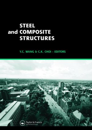 Steel and Composite Structures: Proceedings of the Third International Conference on Steel and Composite Structures (ICSCS07), Manchester, UK, 30 July-1 August 2007, 1st Edition (Hardback) book cover
