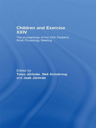 Children and Exercise XXIV: The Proceedings of the 24th Pediatric Work Physiology Meeting book cover