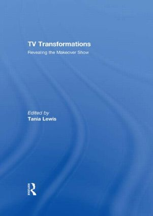 TV Transformations: Revealing the Makeover Show (Hardback) book cover