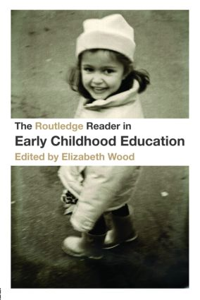 The Routledge Reader in Early Childhood Education: 1st Edition (Paperback) book cover