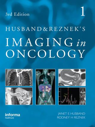 Husband and Reznek's Imaging in Oncology, Third Edition: 3rd Edition (Hardback) book cover