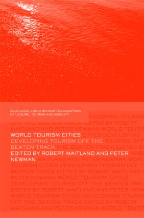 World Tourism Cities: Developing Tourism Off the Beaten Track (Hardback) book cover