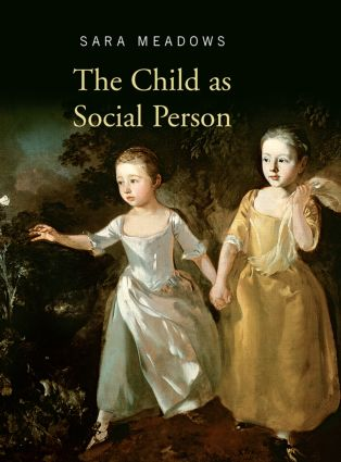 The Child as Social Person: 1st Edition (Hardback) book cover