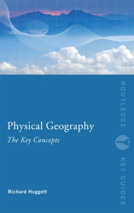 Physical Geography: The Key Concepts: 1st Edition (Paperback) book cover