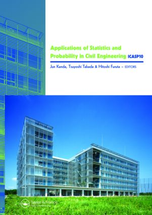 Applications of Statistics and Probability in Civil Engineering: Proceedings of the 10th International Conference, held in Tokyo, Japan, 31 July - 3 August 2007, 1st Edition (Hardback) book cover