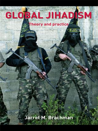 Global Jihadism: Theory and Practice (Paperback) book cover