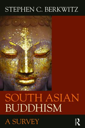 South Asian Buddhism: A Survey (Paperback) book cover