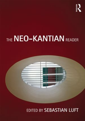 The Neo-Kantian Reader: 1st Edition (Paperback) book cover