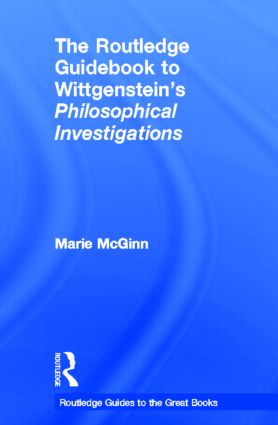 The Routledge Guidebook to Wittgenstein's Philosophical Investigations: 1st Edition (Hardback) book cover