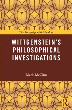 The Routledge Guidebook to Wittgenstein's Philosophical Investigations (Paperback) book cover