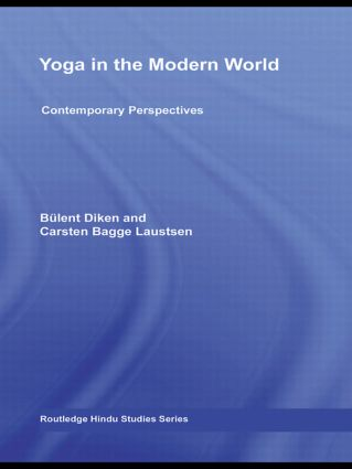 Yoga in the Modern World: Contemporary Perspectives, 1st Edition (Hardback) book cover