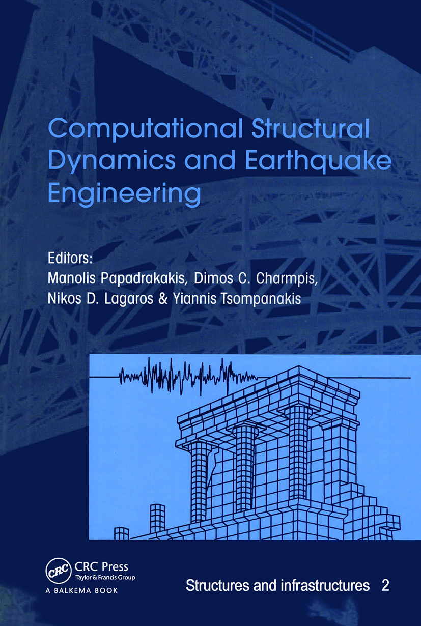 Computational Structural Dynamics and Earthquake Engineering: Structures and Infrastructures Book Series, Vol. 2, 1st Edition (Hardback) book cover