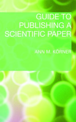 Guide to Publishing a Scientific Paper: 1st Edition (Paperback) book cover