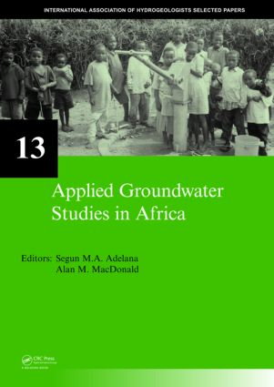 Applied Groundwater Studies in Africa: IAH Selected Papers on Hydrogeology, volume 13, 1st Edition (Paperback) book cover
