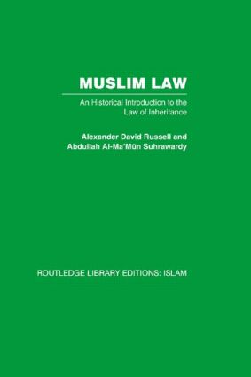 Muslim Law: An Historical Introduction to the Law of Inheritance (Hardback) book cover
