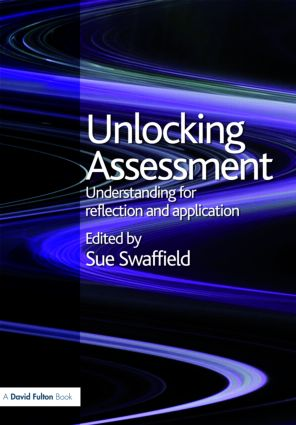 Unlocking Assessment: Understanding for Reflection and Application, 1st Edition (Paperback) book cover